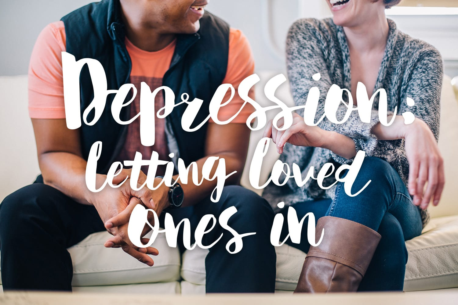 depression-letting-loved-ones-in-text