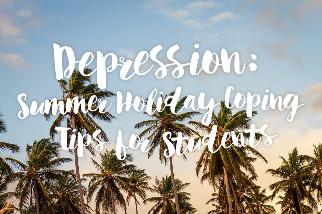 depression-summer-holiday-coping-tips-for-students-text